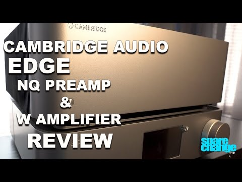 External Review Video fvLudn_E_PQ for Cambridge Audio EDGE NQ Preamplifier with Network Player