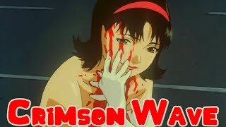 Perfect Blue AMV- Crimson Wave
