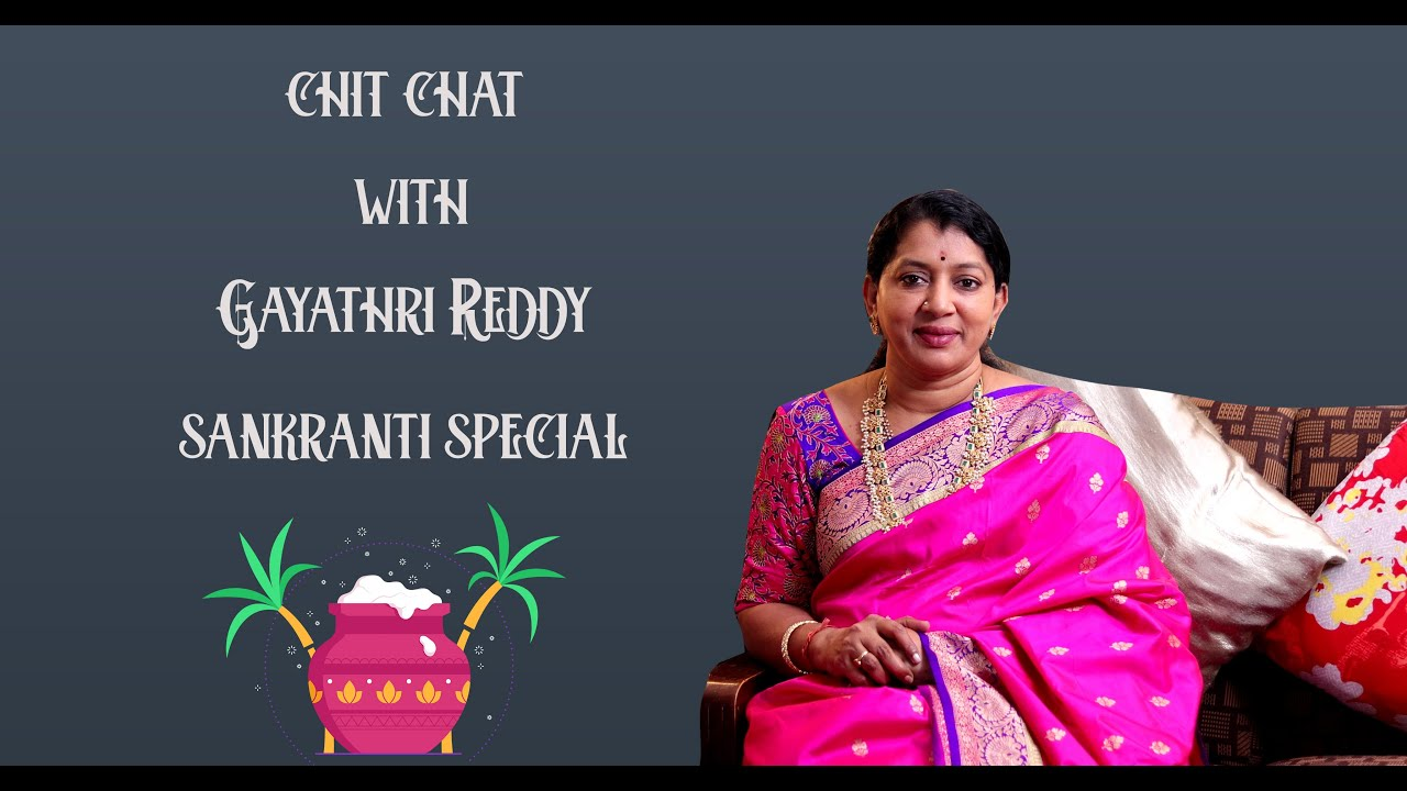 "<p style=""color: red"">Video : </p>Chit Chat With Gayathri Reddy 