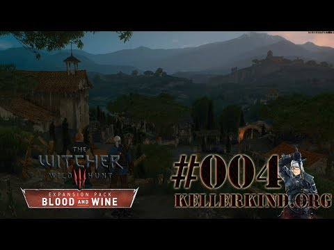 Ein Haus im Grünen ★ #004 ★ EmKa plays The Witcher 3: Blood and Wine [HD|60FPS]