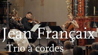 Jean Françaix: Trio à cordes / Veronika Eberle / Amihai Grosz / Sol Gabetta