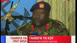 KDF spokesperson  Colonel JM Owuoth clarifies on his whereabouts: Kivumbi 2017