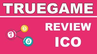 Review TrueGame ICO - Trusted iGaming Platform Based on Smart Contracts