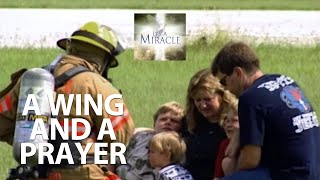 A Wing and a Prayer - It's a Miracle