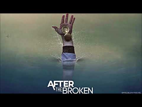 After the Broken - Drown