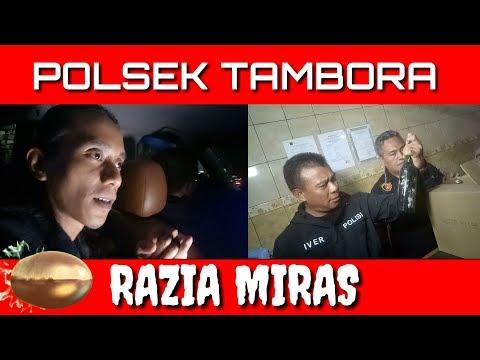 DETIK-DETIK RAZIA MIRAS DI JAKARTA BARAT JADI TONTONAN WARGA | POLSEK TAMBORA | SEPUTAR KRIMINAL
