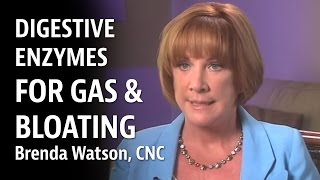 Digestive Enzymes For Gas & Bloating - Brenda Watson CNC