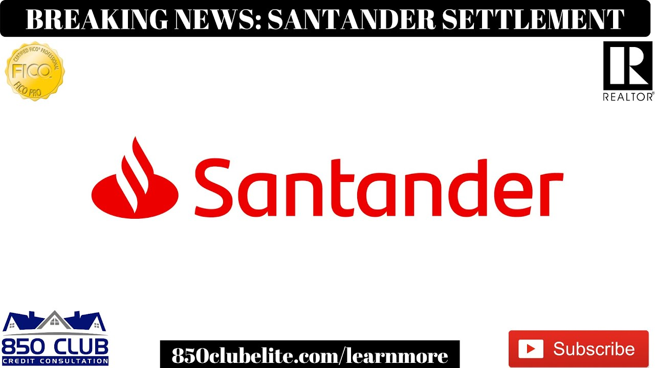 Breaking News: Santander Car Financing Removing & Settling All Repossessions & Late Payments – 2020