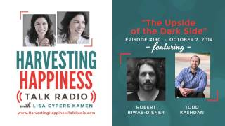 The Upside of the Dark Side with guests Robert Biwas-Diener and Todd Kashdan