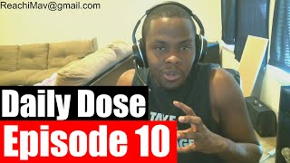 #DailyDose Ep.10 - How To Get Through Tough Times & How To Get The Girl #G1GB