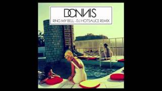 Donnis feat. Dev - Ring My Bell (DJ Hotsauce Remix)