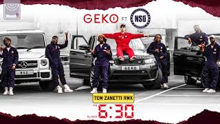 Geko Ft. NSG   630 (Tom Zanetti Remix)