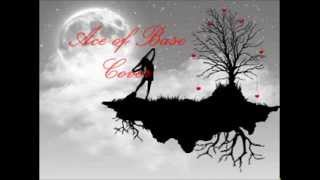 Ace Of Base  (Cover) Edge Of Heaven