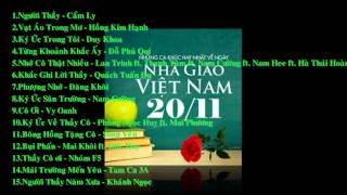 Những Ca Khúc Hay Nhất Về Ngày Nhà Giáo Việt Nam 20/11