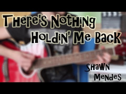 Cómo tocar Shawn Mendes - There's Nothing Holdin' Me Back en Guitarra. TUTORIAL FÁCIL