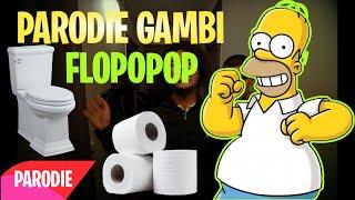 Parodie Gambi Popopop   Homer Flopopop