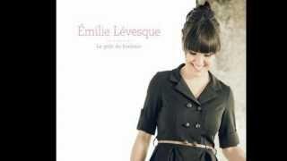 Tout doucement   Émilie Lévesque