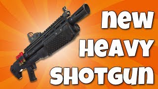 NEW Heavy Shotgun in Fortnite! (Fortnite Epic Heavy Shotgun Gameplay Stream)