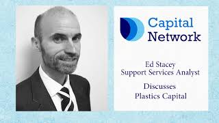 ed-stacey-discusses-plastics-capital-plc-05-03-2018