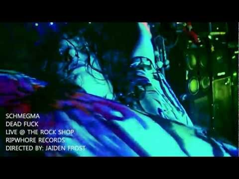 "SCHMEGMA - ""Dead Fuck"" (LIVE) OFFICIAL MUSIC VIDEO"