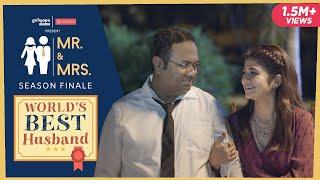 MR & MRS. S2 Finale | E05 World's Best Husband ft. Nidhi Bisht, Biswapati Sarkar, Jizzy | Girliyapa