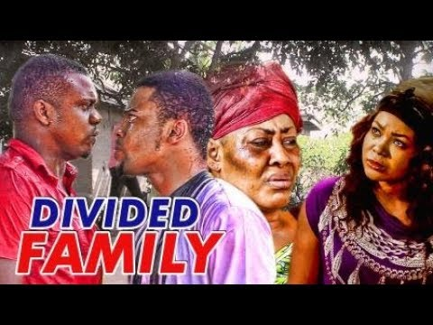Download DIVIDED FAMILY 1 (KEN ERICS) - LATEST 2017 NIGERIAN NOLLYWOOD MOVIES