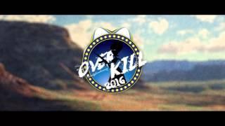 DJ Kalle  Overkill 2016 Feat Herm$