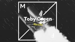 Toby Green   Ready