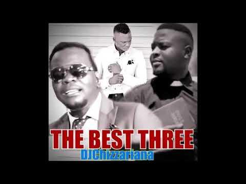 THE BEST THREE(Gospel music)- DJChizzariana