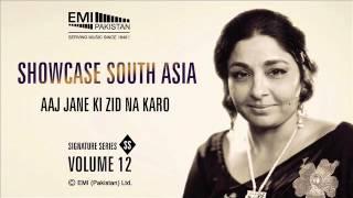Ajj Jane Ki Zid Na Karo | Fareeda Khanum | Showcase South Asia - Vol.12