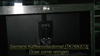 Siemens Kaffeevollautomat [TK76K573] Düse vorne reinigen