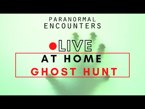 Live Ghost Hunt In Our Haunted Home