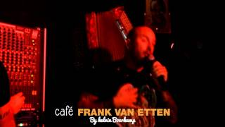 Dean Saunders  123 Live In Café Frank Van Etten