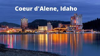 5 Reasons why Coeur d' Alene, Idaho is the best place to live.