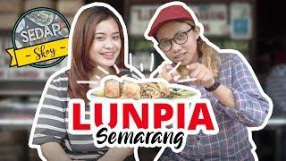 SEDAP SKOY - Lunpia Gang Lombok, Kuliner Andalan Kota Semarang