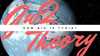 Gw2 Theory: How BIG is Tyria?