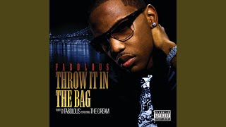 Throw It In The Bag (Explicit)