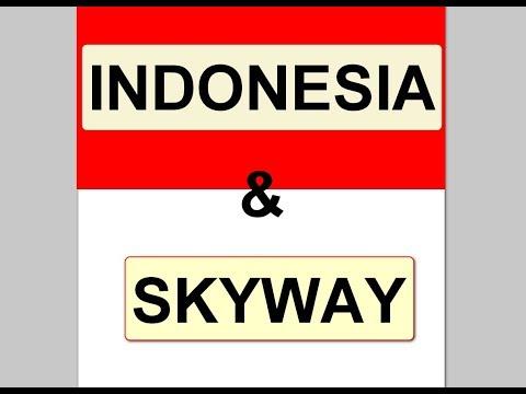 Skyway Indonesia, как это будет
