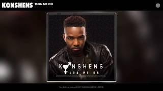 Konshens – Turn Me On (Official New Audio ).mp4