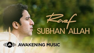 Raef - Subhan Allah (Official Lyric Video)