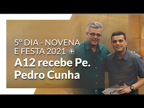 Novena e Festa da Padroeira 2021: 5º Dia de Live A12
