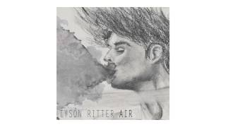 "Tyson Ritter - ""Air"" (Official Audio)"