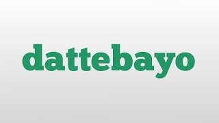 dattebayo meaning and pronunciation