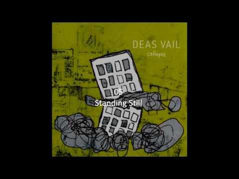 Standing Still - Deas Vail