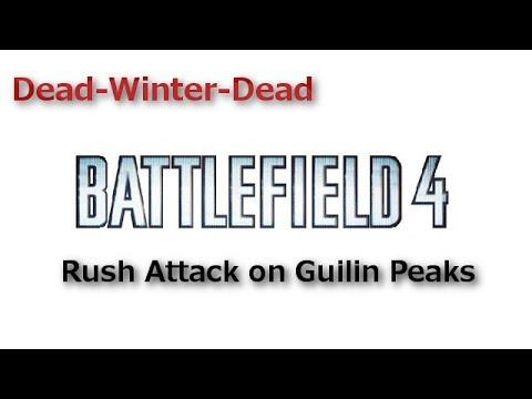 BF4 Guilin Peaks Rush Attack
