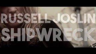 Russell Joslin - Shipwreck