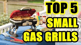 Best Small Gas Grill 2020 | Top 5 Gas Grills 2020