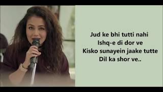 Maahi Ve   Neha Kakkar    Lyrics Video Song