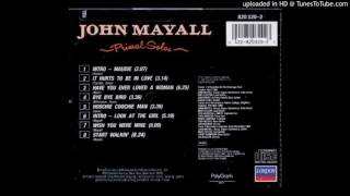 John Mayall - Primal Solos - 03 - Have You Ever Loved A Woman