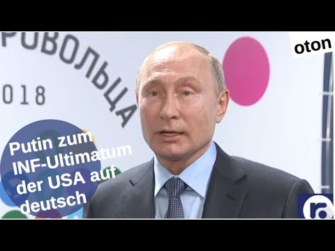 Putin zum INF-Ultimatum der USA auf deutsch [Video]